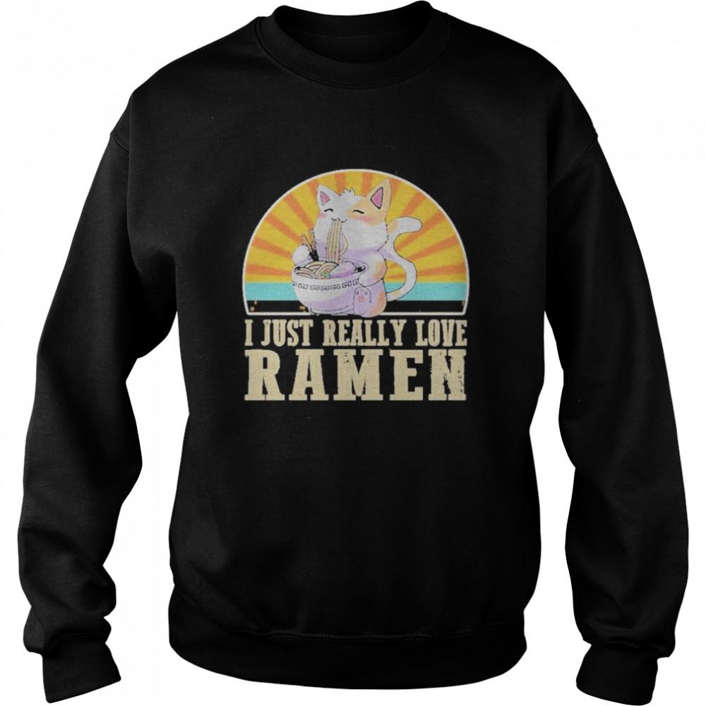 Cat I Just Really Love Ramen  Unisex Sweatshirt