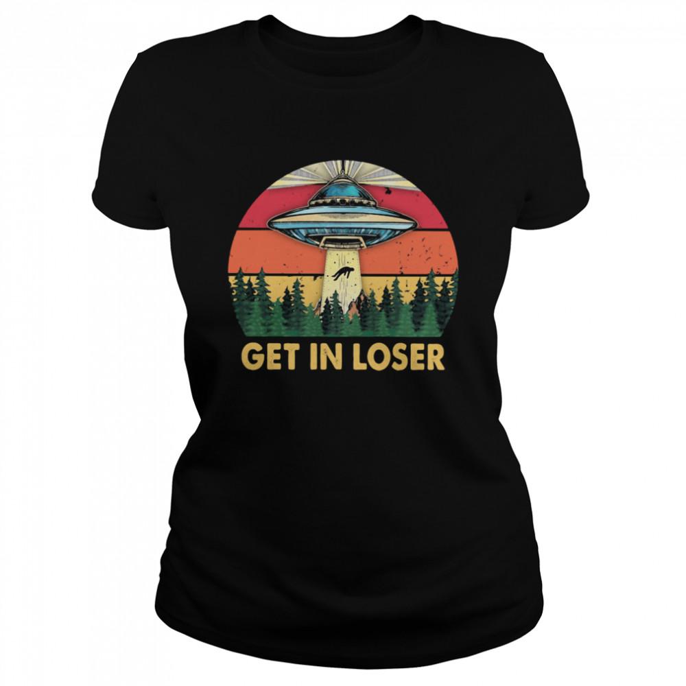 Get In Loser UFO Vintage Classic Women's T-shirt