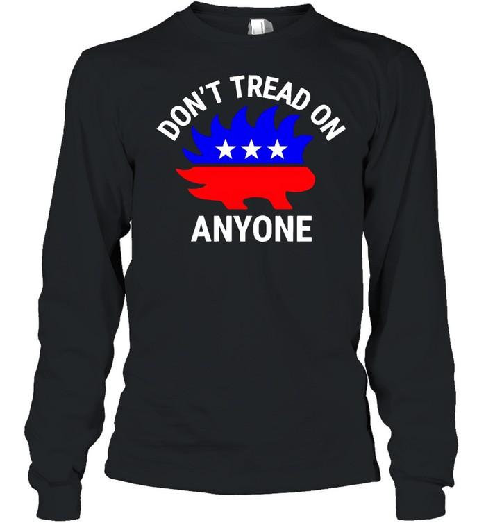 Libertarian Porcupine don't tread on anyone shirt Long Sleeved T-shirt