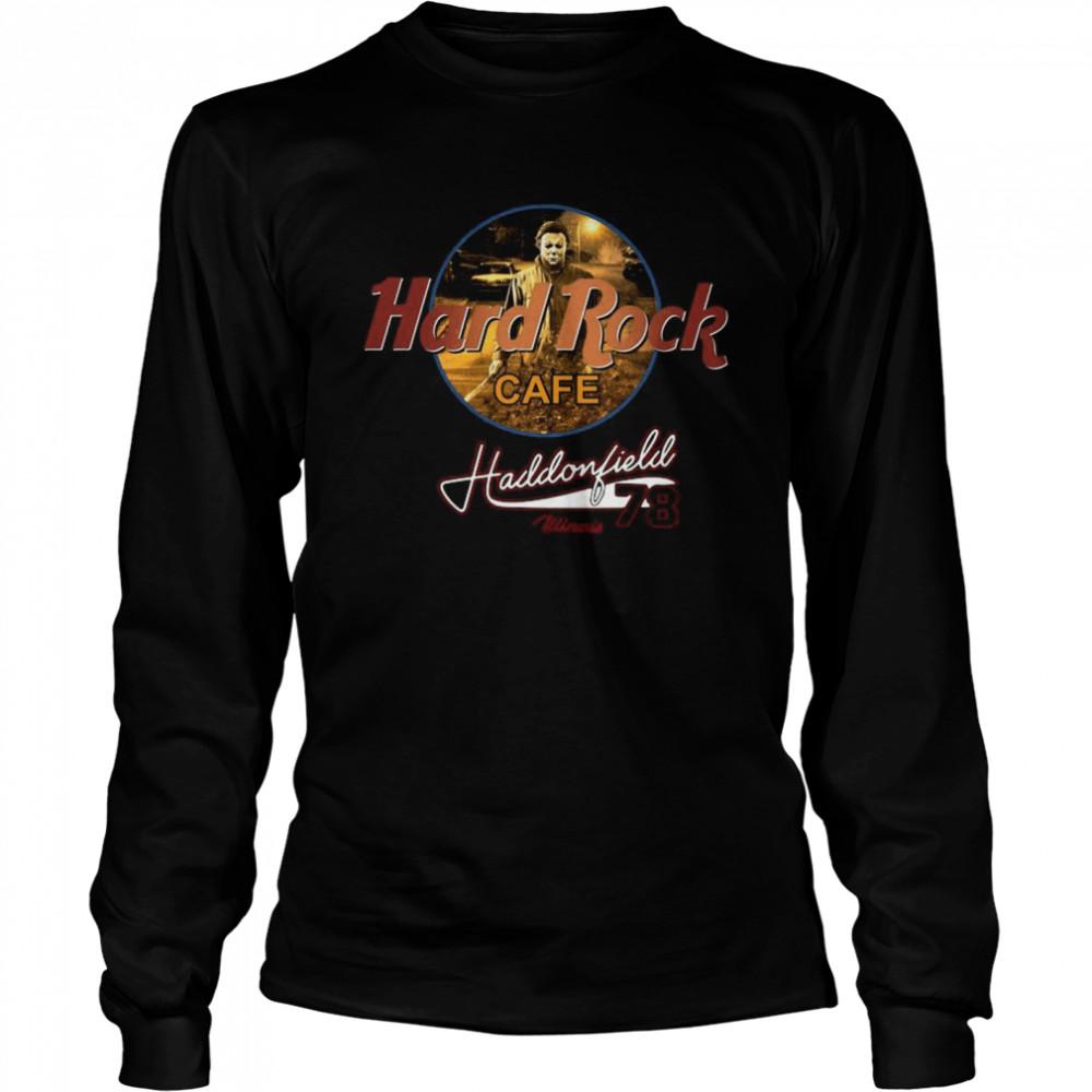 Michael Myers Hard Rock Cafe Haddonfield Winois 78  Long Sleeved T-shirt