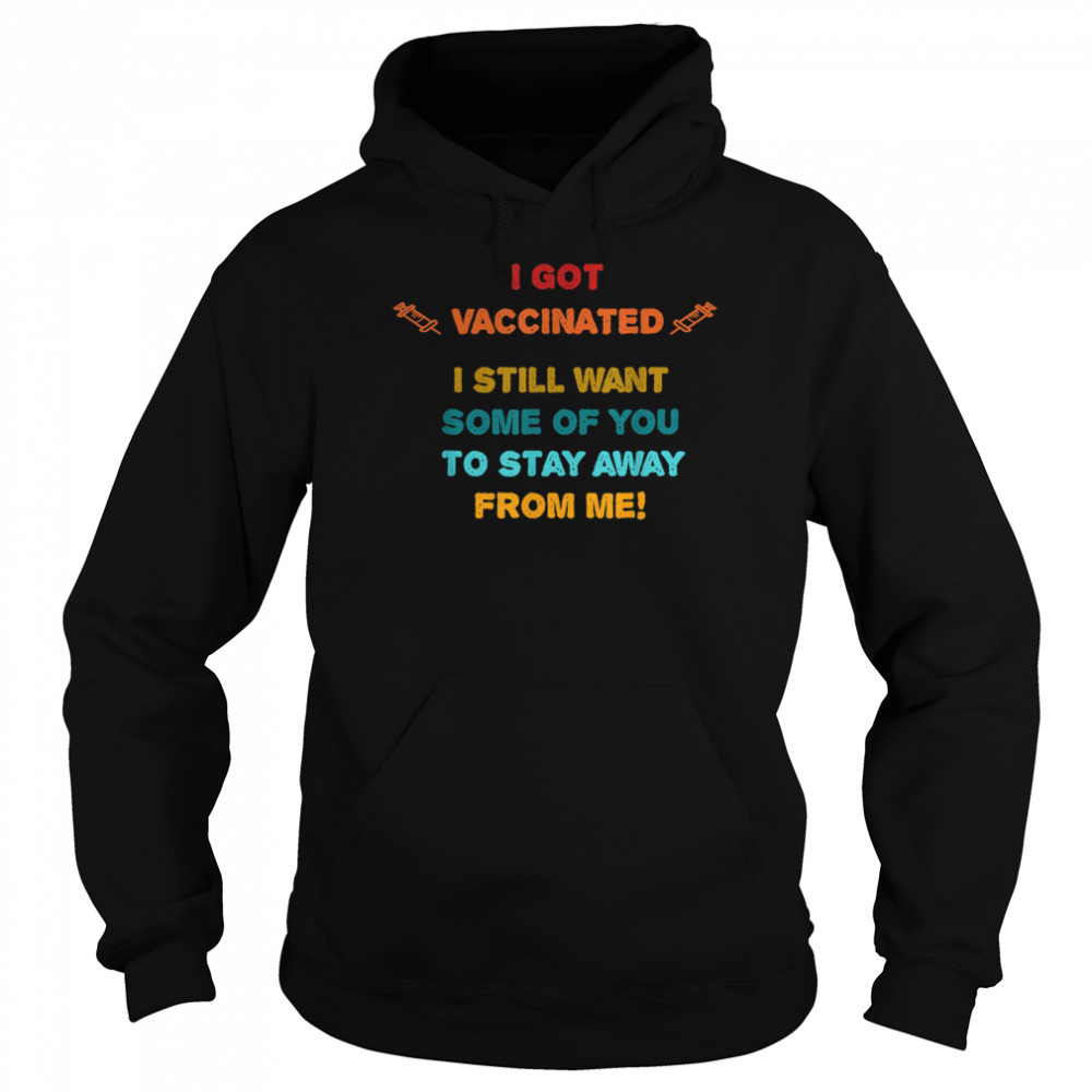 Vaccinated Vaccine Humorous Social Distancing Novelty  Unisex Hoodie