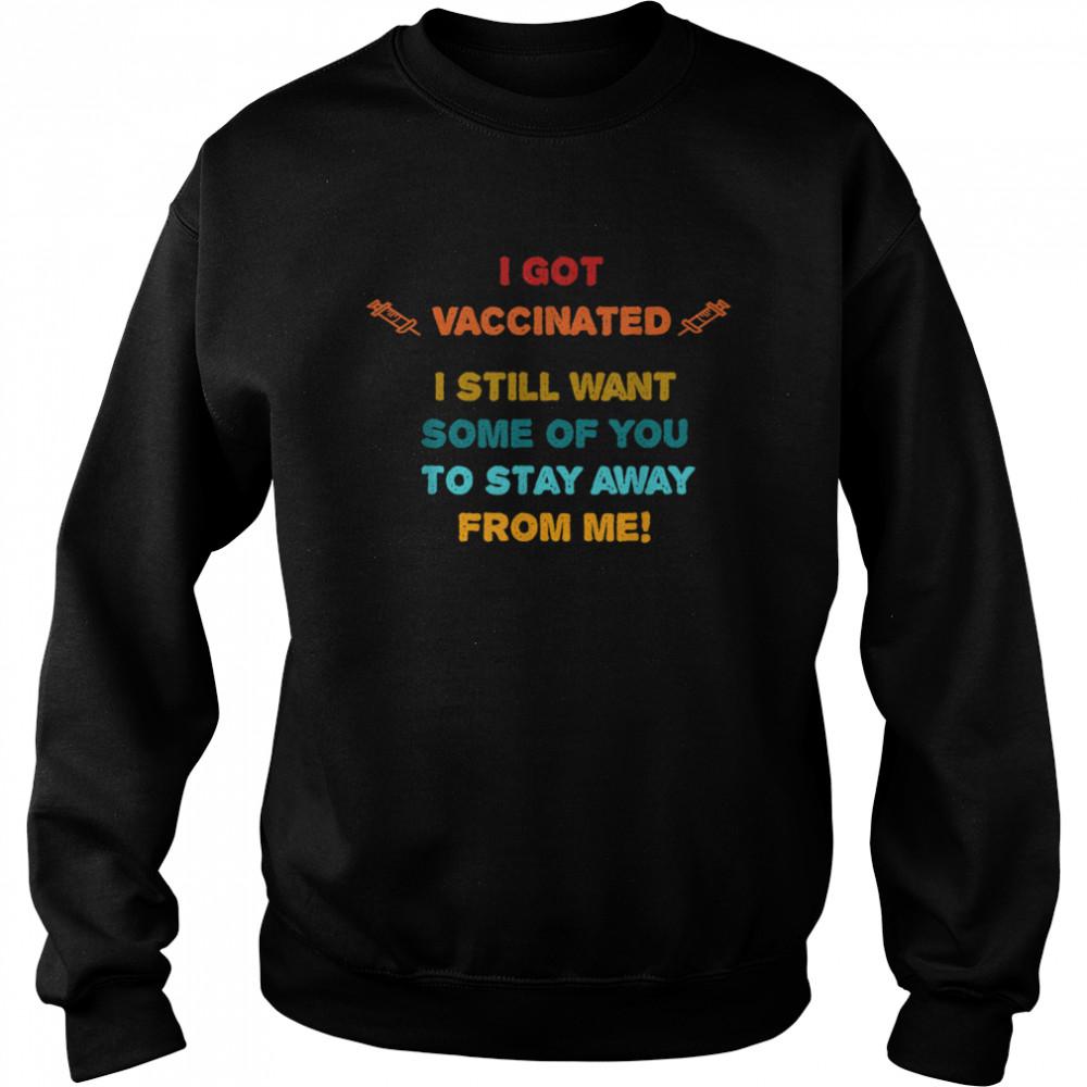 Vaccinated Vaccine Humorous Social Distancing Novelty  Unisex Sweatshirt