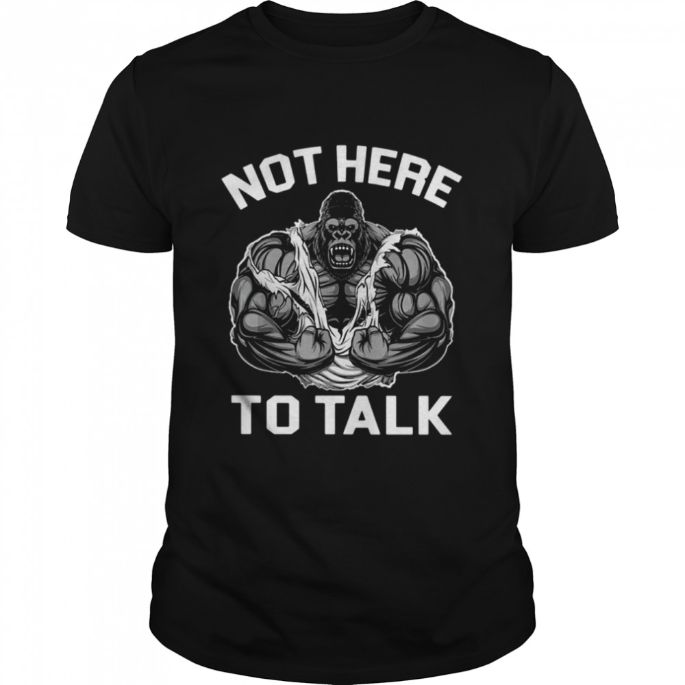 Gorilla not here to talk shirt Classic Men's T-shirt