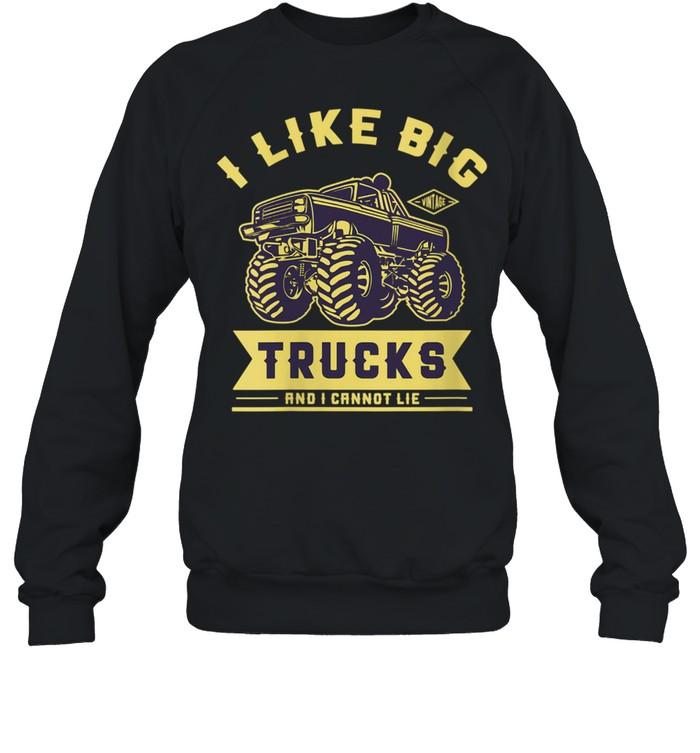 I Like Big Trucks  Unisex Sweatshirt