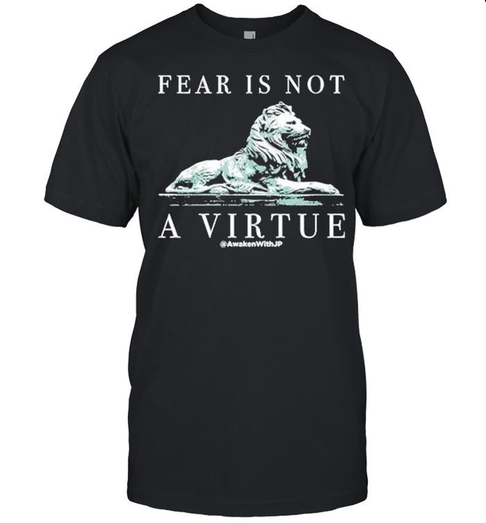 Lion fear is not a virtue shirt Classic Men's T-shirt
