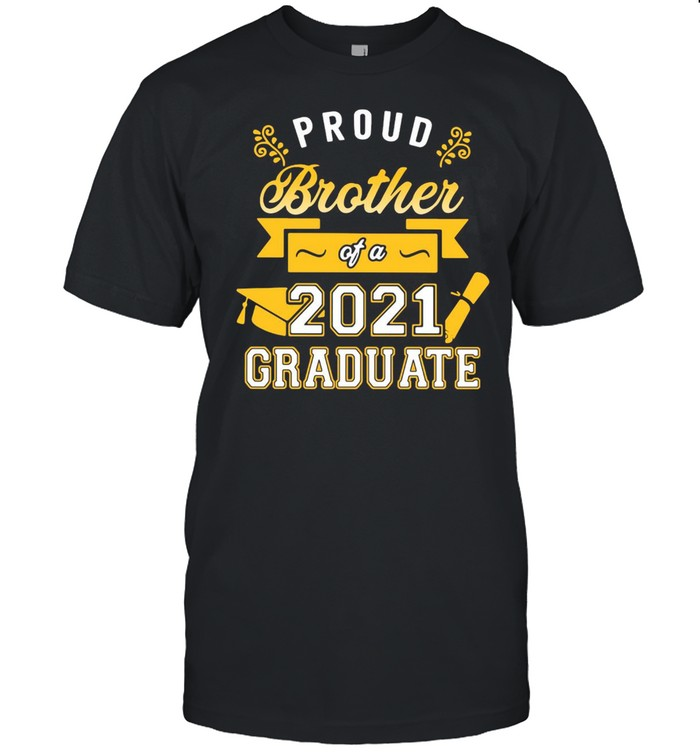Proud Brother Of A 2021 Graduate Gold T-shirt Classic Men's T-shirt