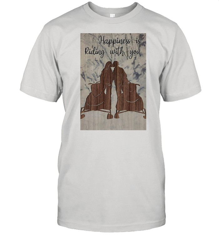 Snowmobile Happiness Is Riding With You T-shirt Classic Men's T-shirt