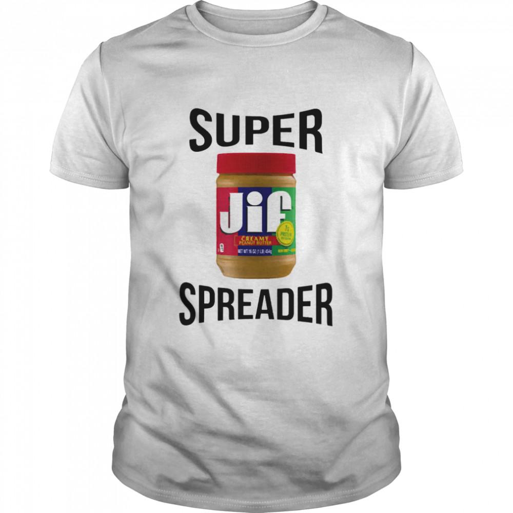 Super spreader jif shirt Classic Men's T-shirt