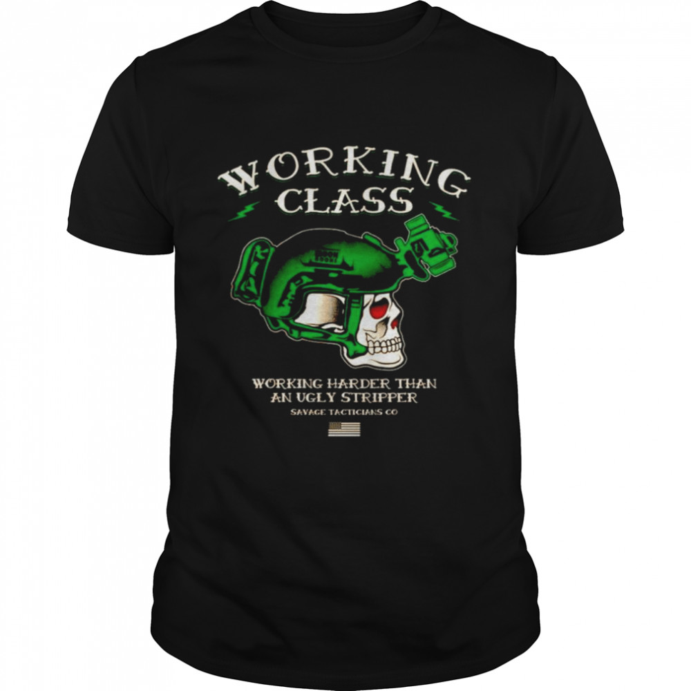 Working class working harder than an ugly stripper shirt Classic Men's T-shirt