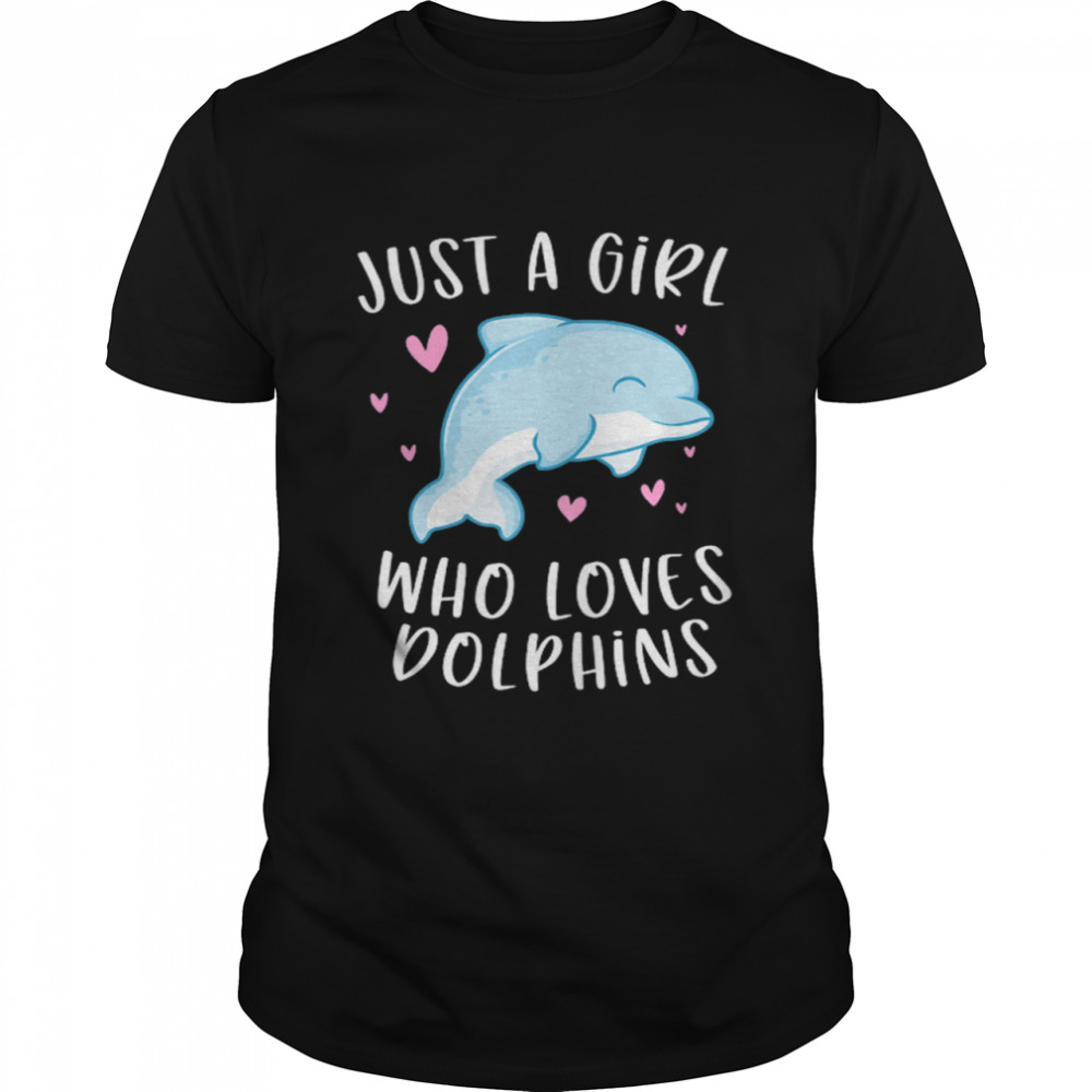 Just A Girl Who Loves Dolphins shirt Classic Men's T-shirt