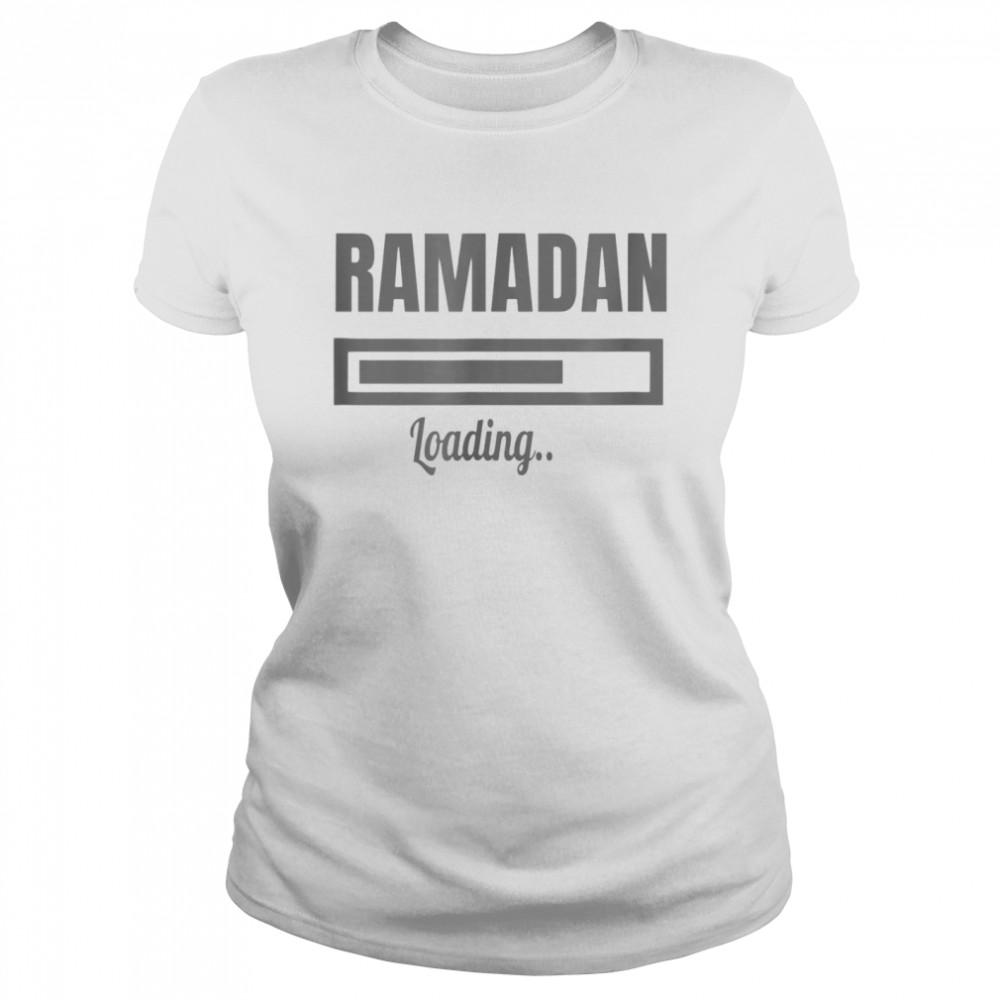 RAMADAN and ramadan loading shirt Classic Women's T-shirt