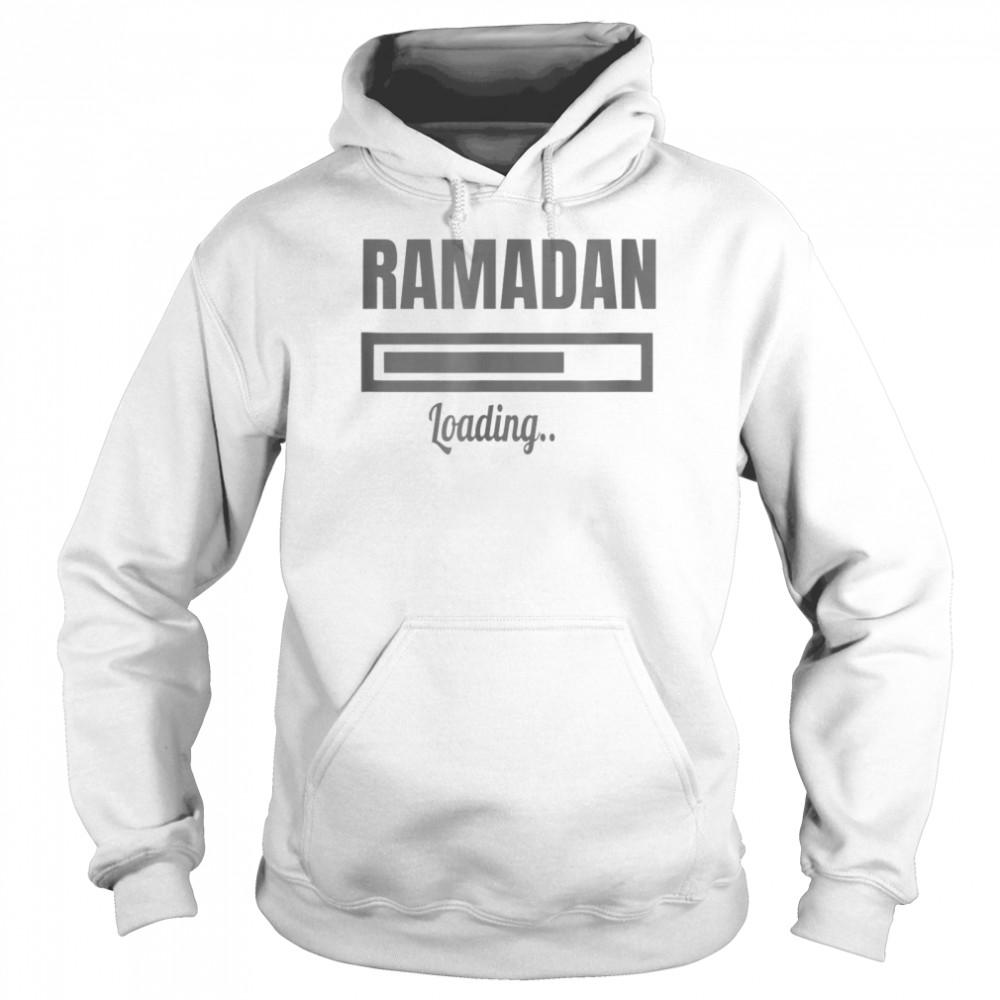 RAMADAN and ramadan loading shirt Unisex Hoodie