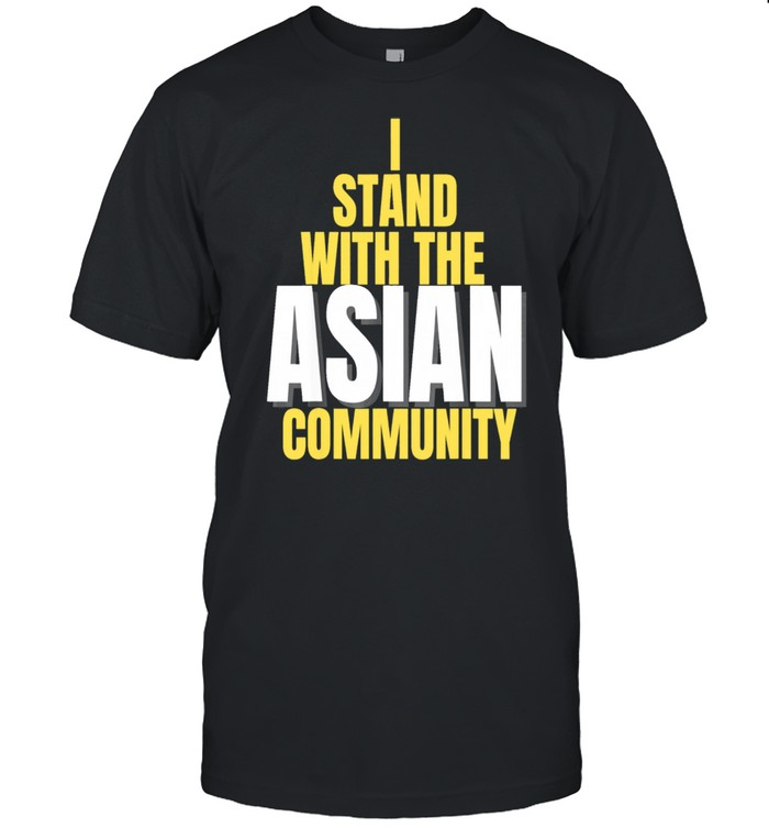 I Stand With The Asian Community  Classic Men's T-shirt