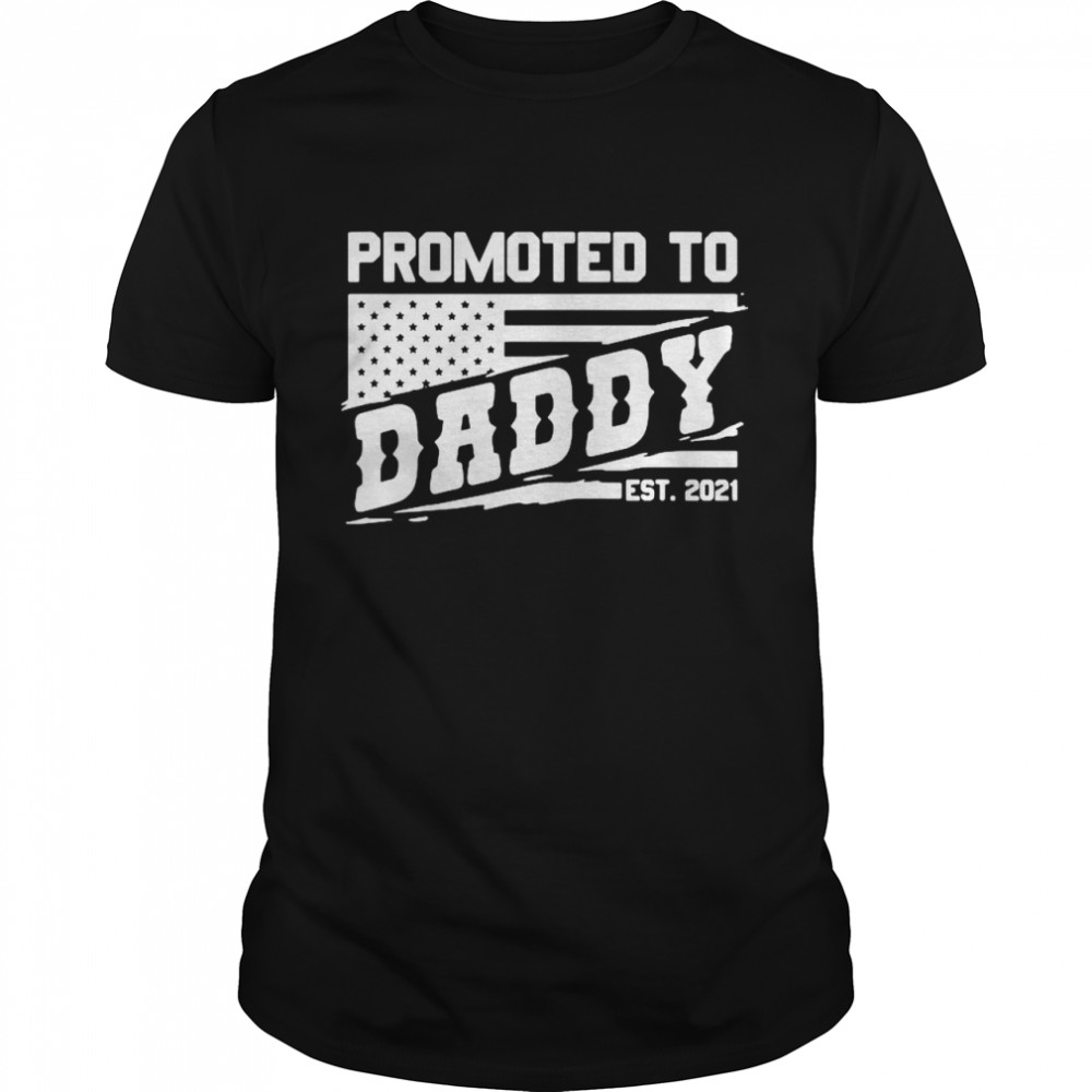 Promoted to daddy est 2021 shirt Classic Men's T-shirt