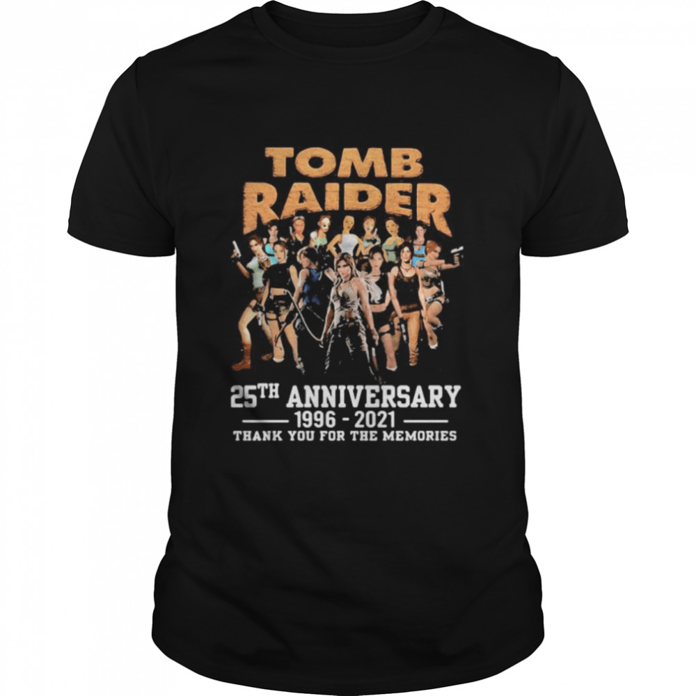 Tomb Raider 25th anniversary 1996 2021 thank you for the memories shirt Classic Men's T-shirt