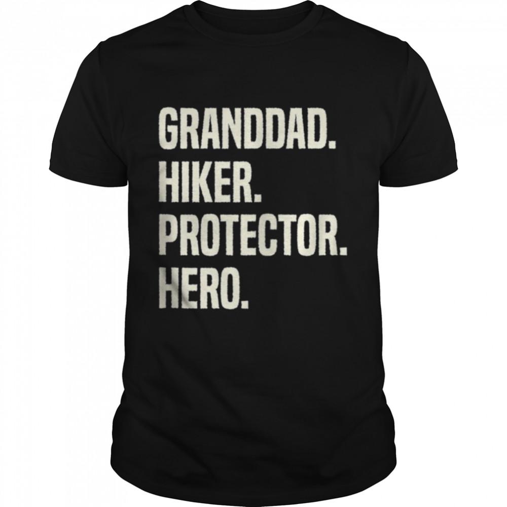 Granddad Hiker Protector Hero Grandpa Profession shirt Classic Men's T-shirt