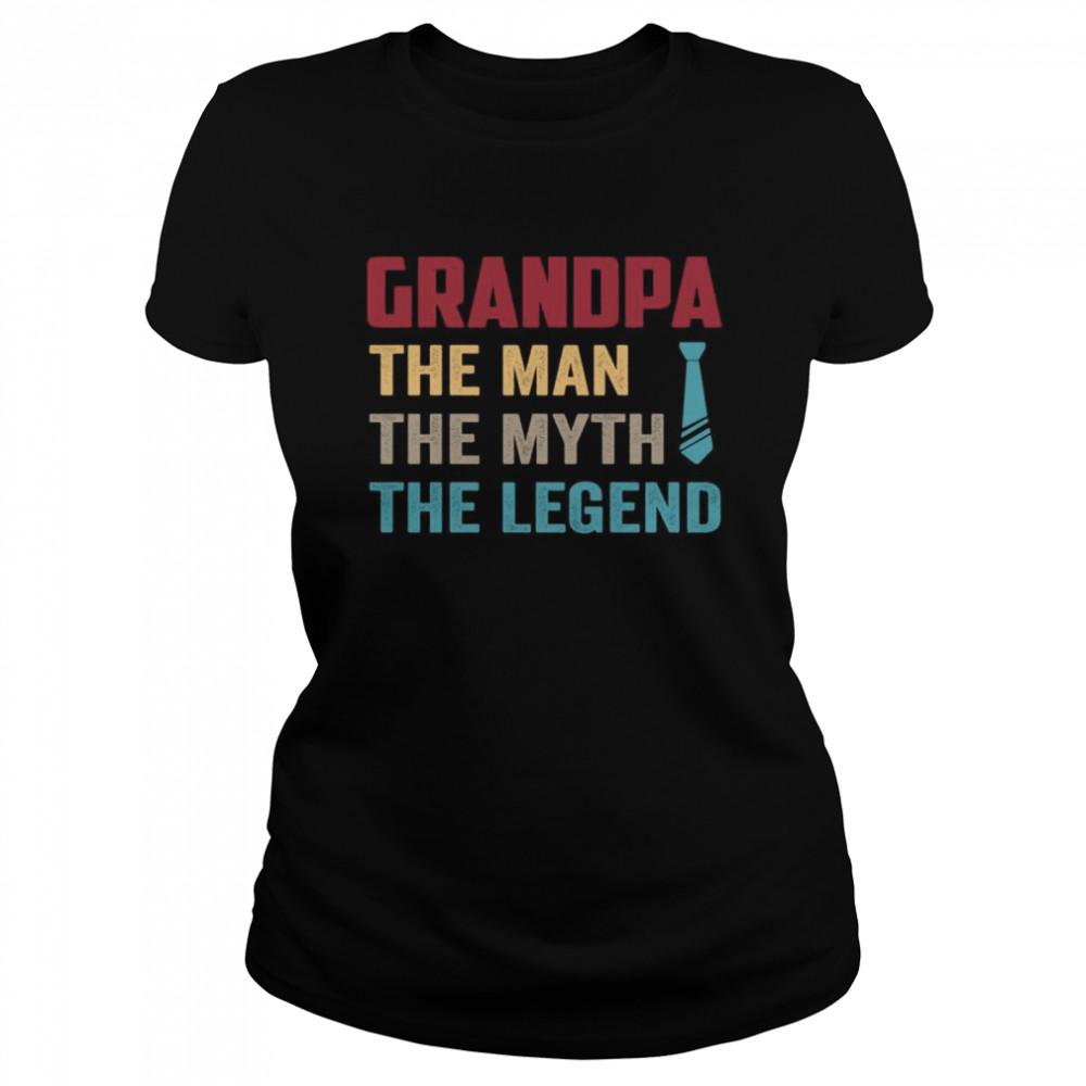 Grandpa the man the myth the legend vintage shirt Classic Women's T-shirt