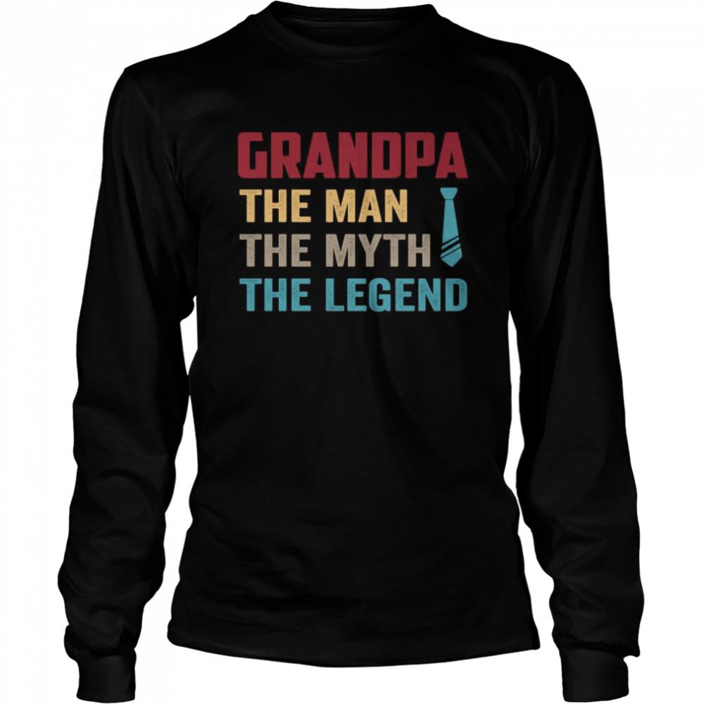 Grandpa the man the myth the legend vintage shirt Long Sleeved T-shirt