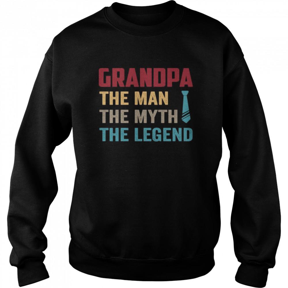 Grandpa the man the myth the legend vintage shirt Unisex Sweatshirt