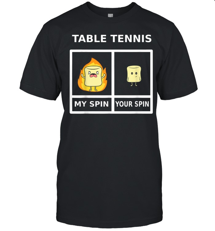 Table Tennis My Spin Marshmellow On Fire  Classic Men's T-shirt