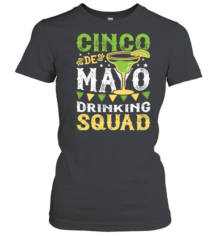 Cinco de Mayo Drinking Squad Margarita Tequila  Classic Women's T-shirt