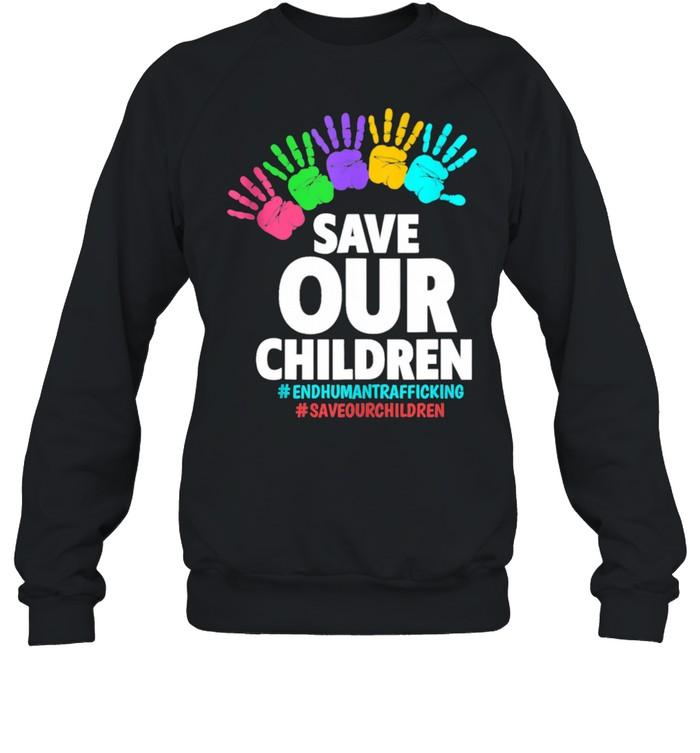 Save Our Children End Human  Unisex Sweatshirt