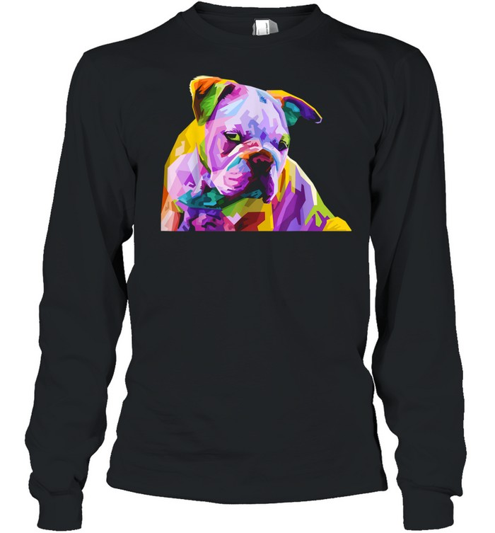 English British Bulldog Pop Art for Dog Owners  Long Sleeved T-shirt