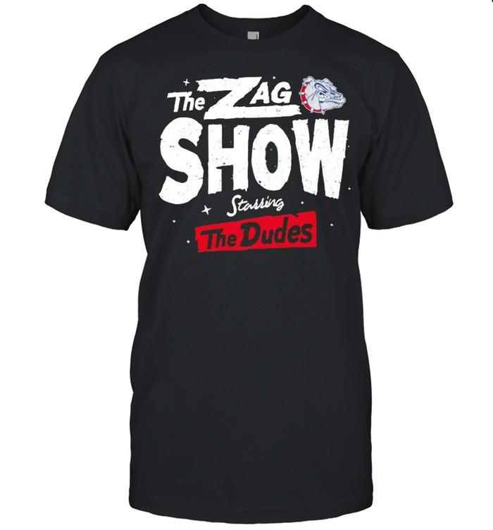 Gonzaga Bulldogs the Zag show starring the Dudes shirt Classic Men's T-shirt