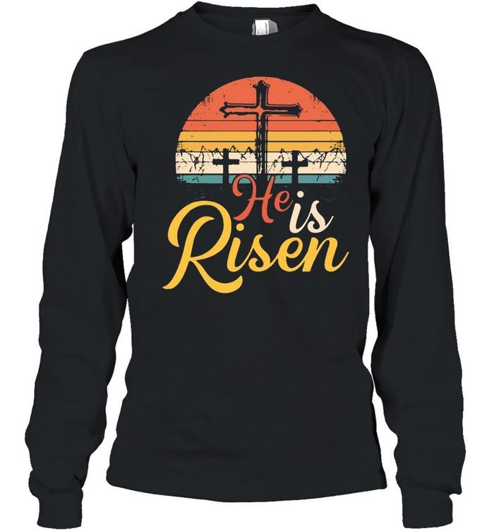 Cross He Is Risen Vintage shirt Long Sleeved T-shirt