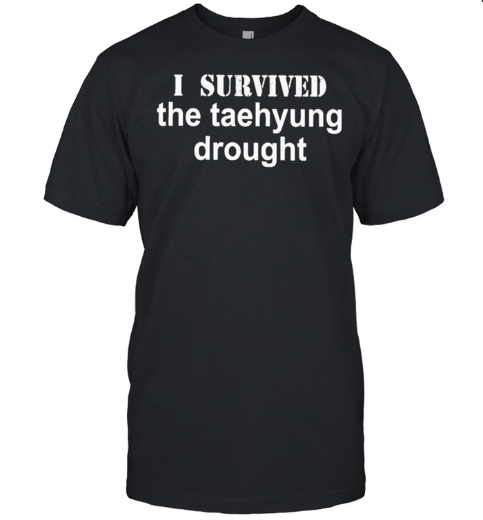 I Survived The Taehyung Drought shirt Classic Men's T-shirt