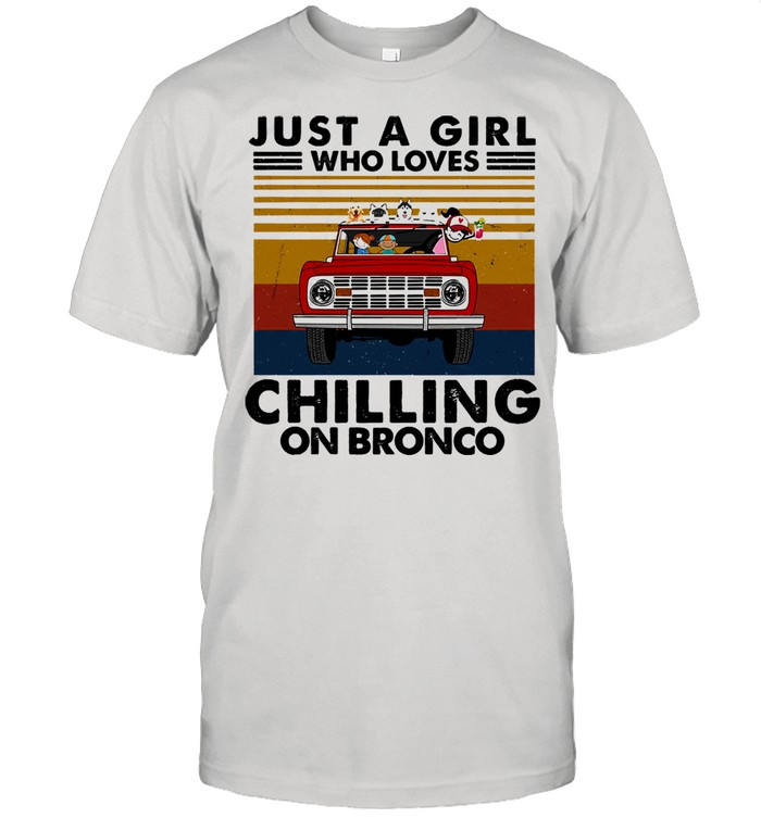 Just a girl who loves chilling on bronco vintage shirt Classic Men's T-shirt