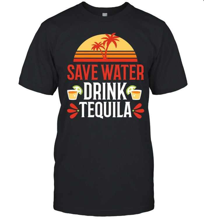 Save Water Drink Tequila Vintage shirt Classic Men's T-shirt