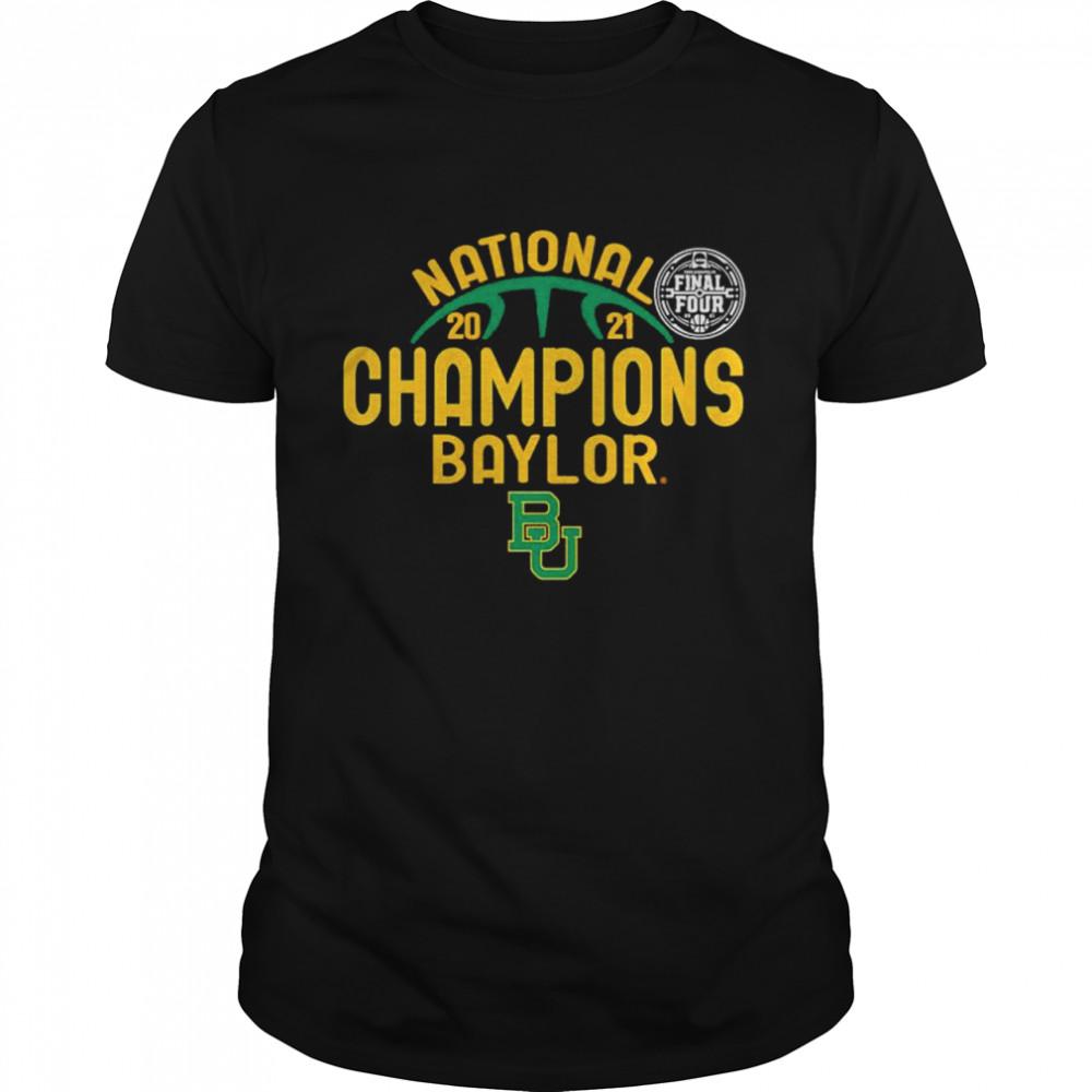 Final four national 2021 Baylor Bears champions shirt Classic Men's T-shirt
