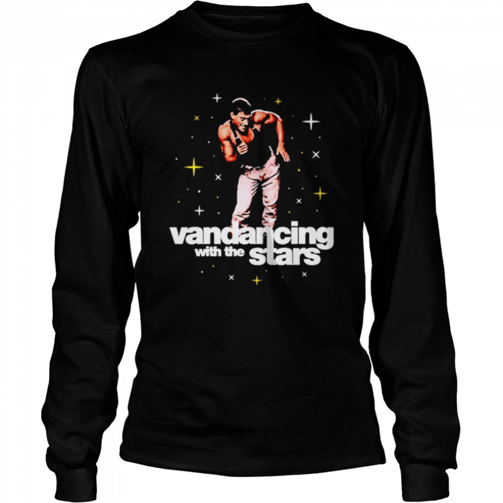 Vandancing With The Stars  Long Sleeved T-shirt