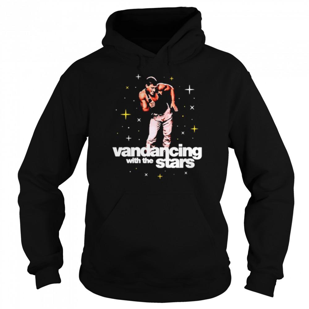 Vandancing With The Stars  Unisex Hoodie