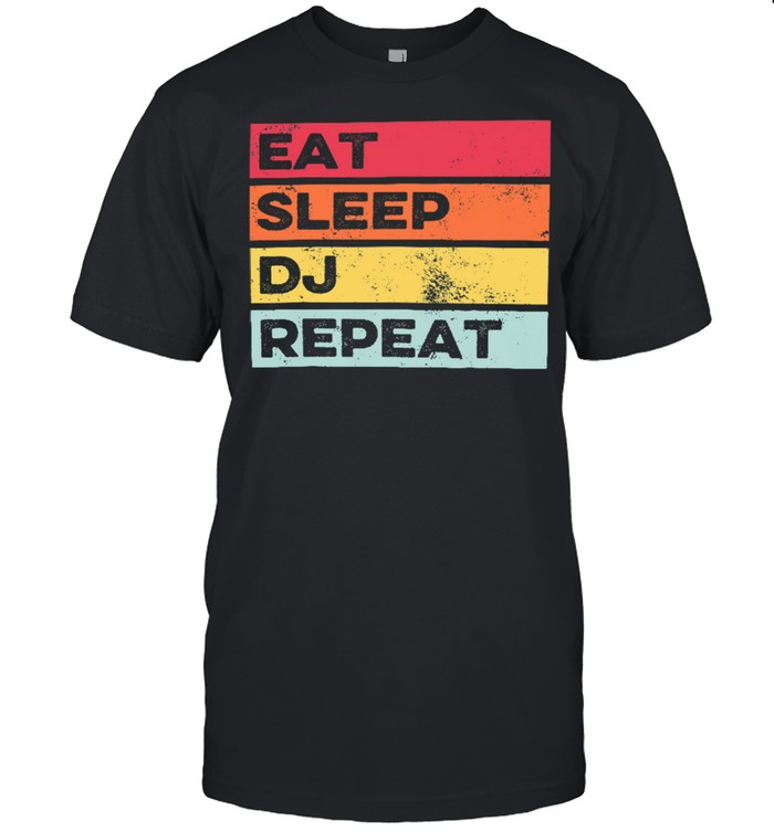 Vintage retro Eat Sleep Dj Repeat shirt Classic Men's T-shirt