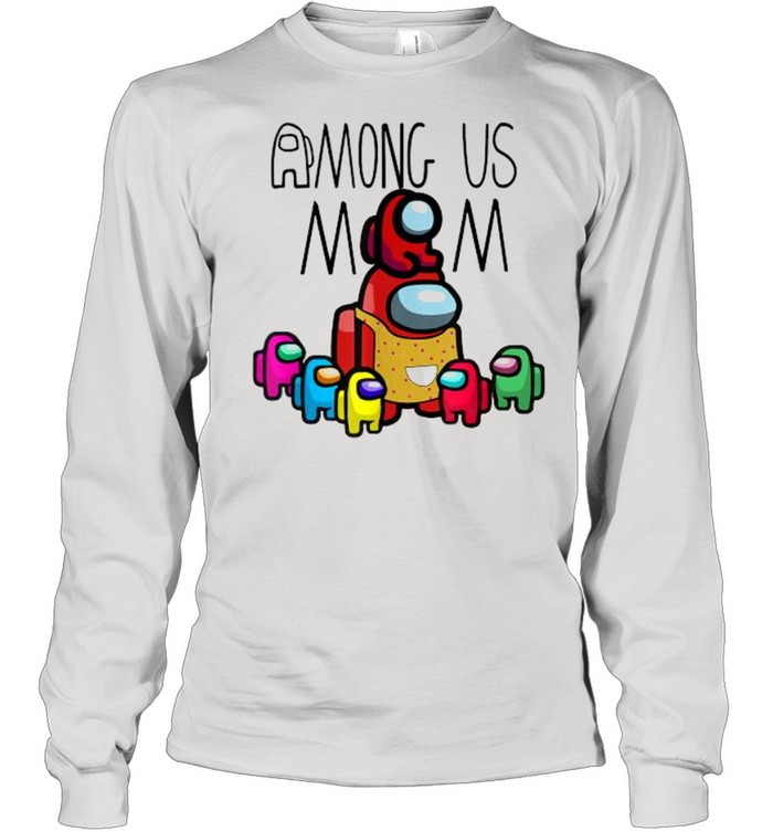Among Us Mom mother day  Long Sleeved T-shirt