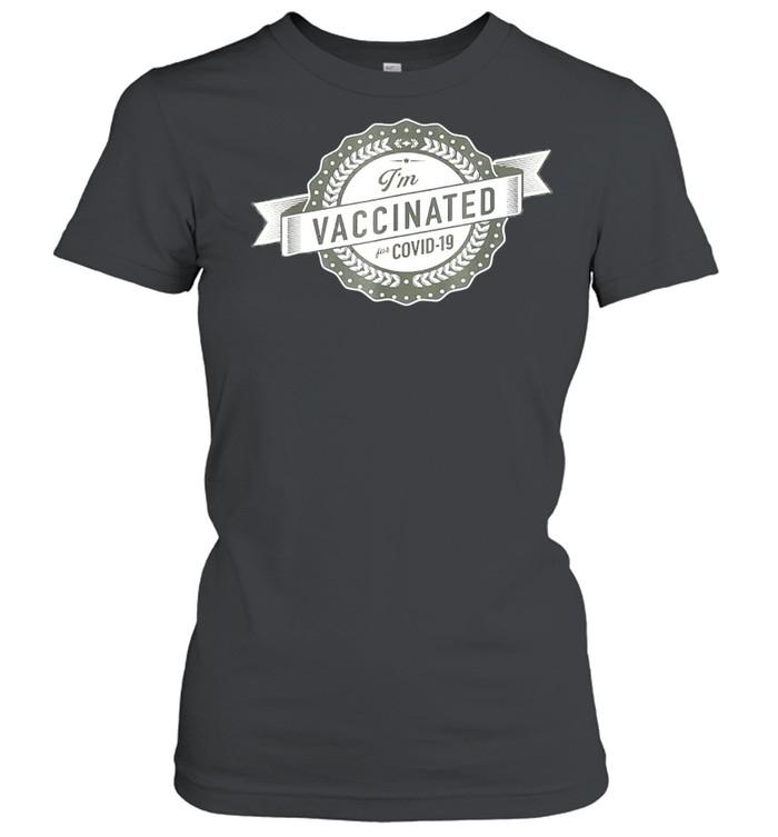 Im vaccinated shirt Classic Women's T-shirt