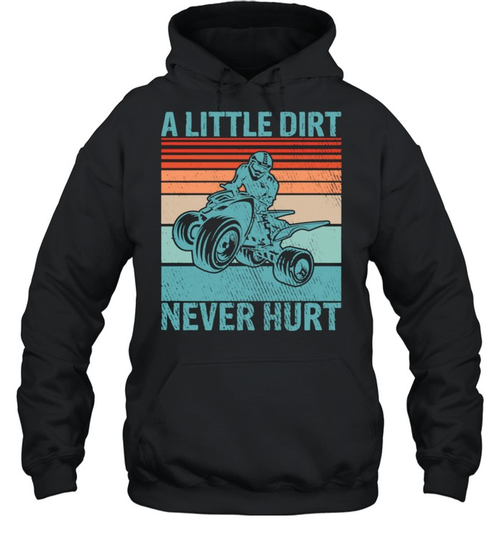 Little Dirt Never Hurt Offroad Mud Bogging Quad Biker  Unisex Hoodie