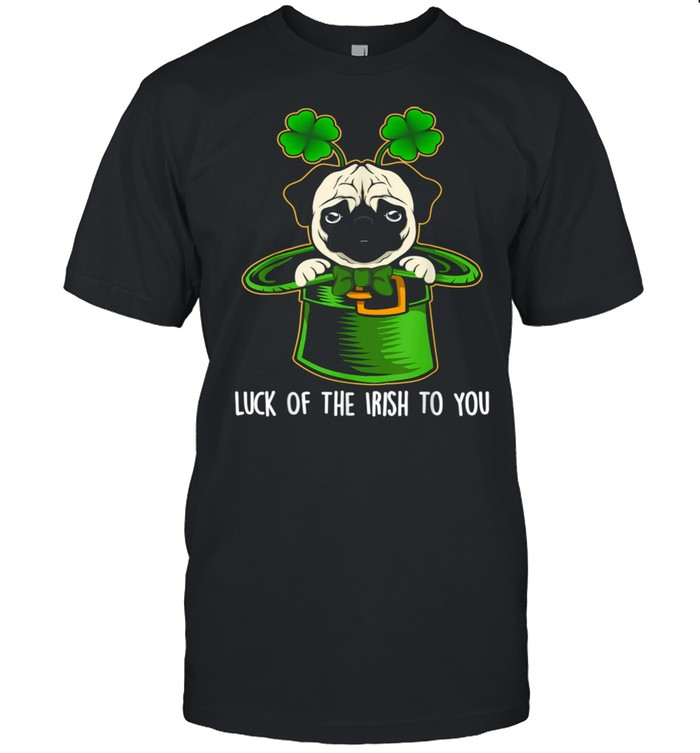 Luck Of The Irish To You Pug Dog St. Patrick's Day  Classic Men's T-shirt