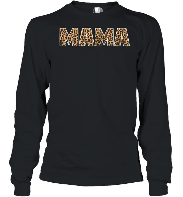 Mama Leopard Word Mothers Day shirt Long Sleeved T-shirt