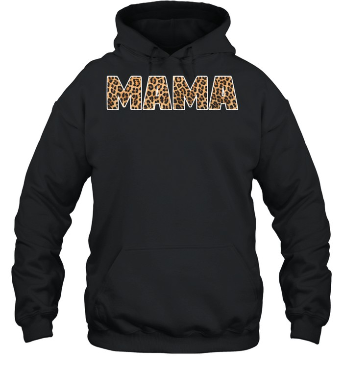 Mama Leopard Word Mothers Day shirt Unisex Hoodie