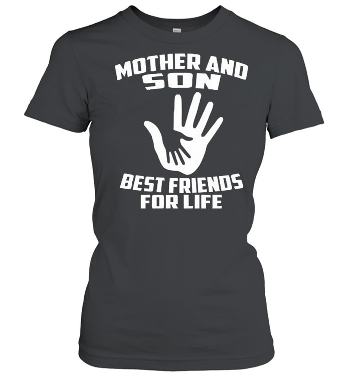 Mother and son best friends for life shirt Classic Women's T-shirt