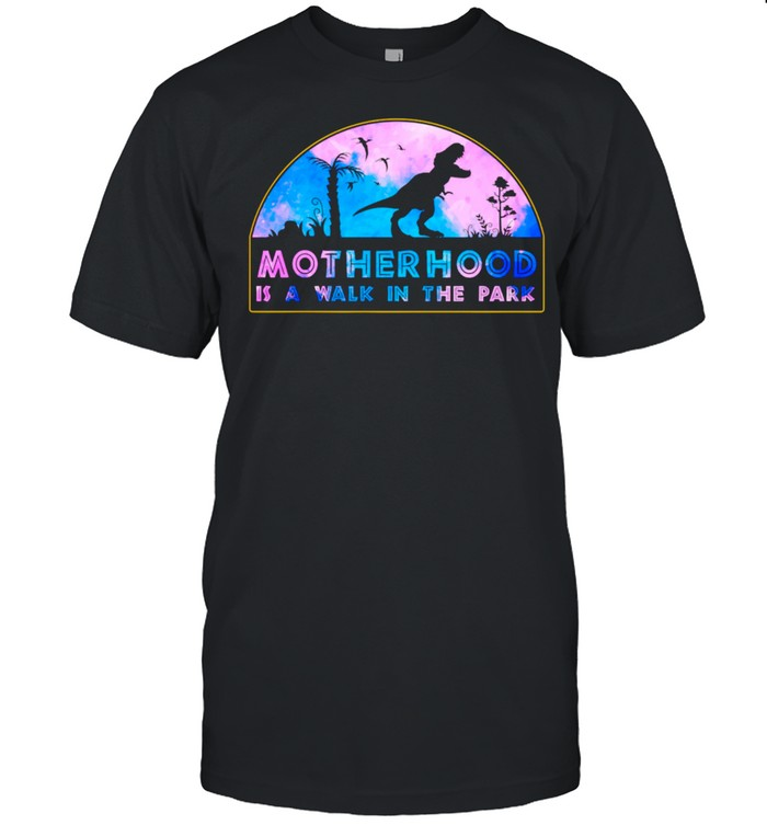 Motherhood Is A Walk In The Park Mothers Day New Mom  Classic Men's T-shirt