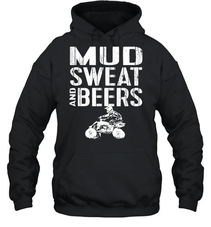 Mud sweat and beers shirt Unisex Hoodie
