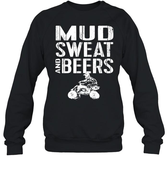 Mud sweat and beers shirt Unisex Sweatshirt