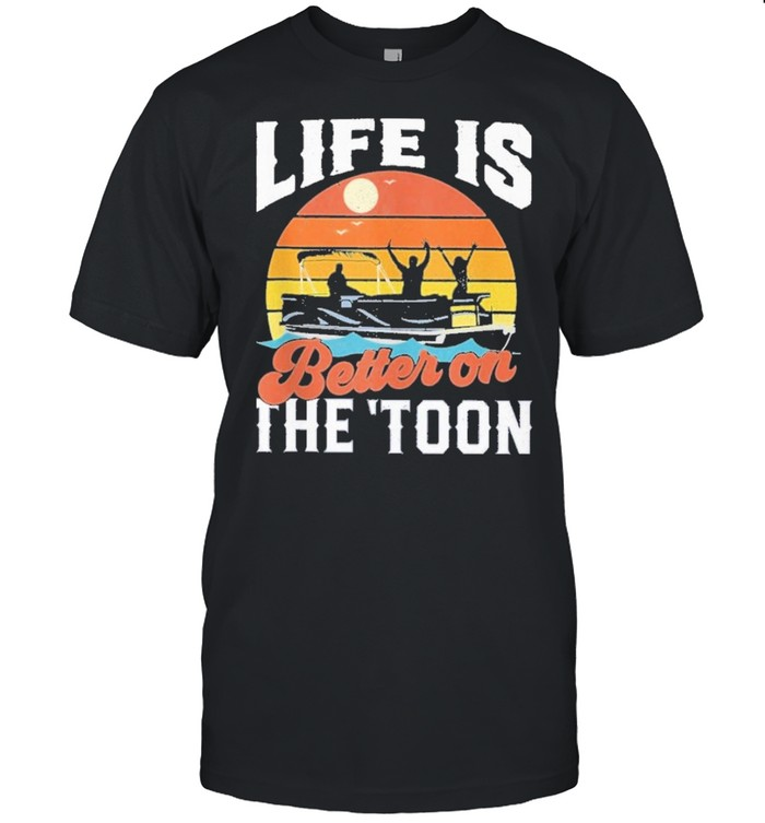 Toon pontoon boat boating life is better on the toon vintage shirt Classic Men's T-shirt