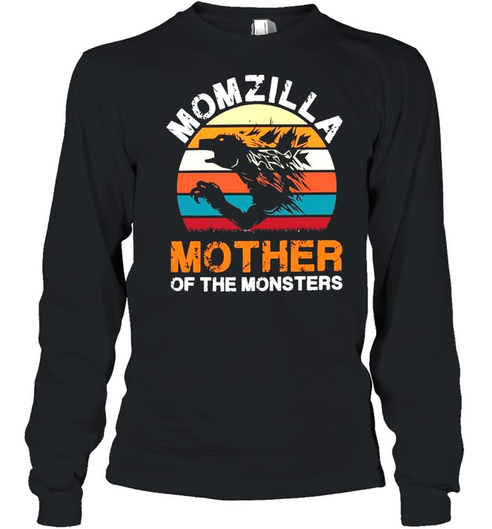 Vintage Momzilla Mother Of The Monsters shirt Long Sleeved T-shirt