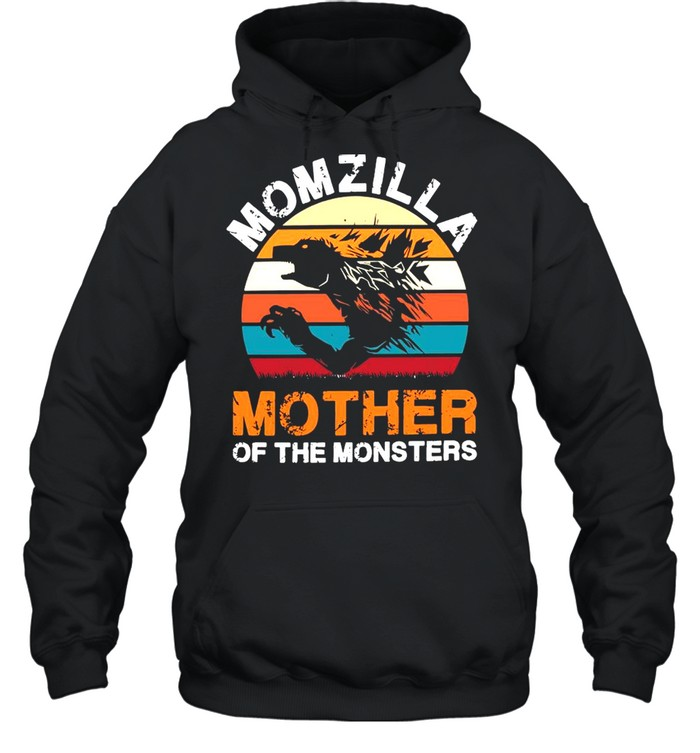 Vintage Momzilla Mother Of The Monsters shirt Unisex Hoodie