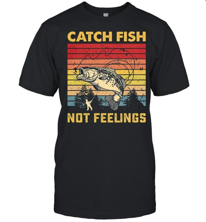 Fishing Catch Fish Not Feelings Vintage Retro shirt Classic Men's T-shirt